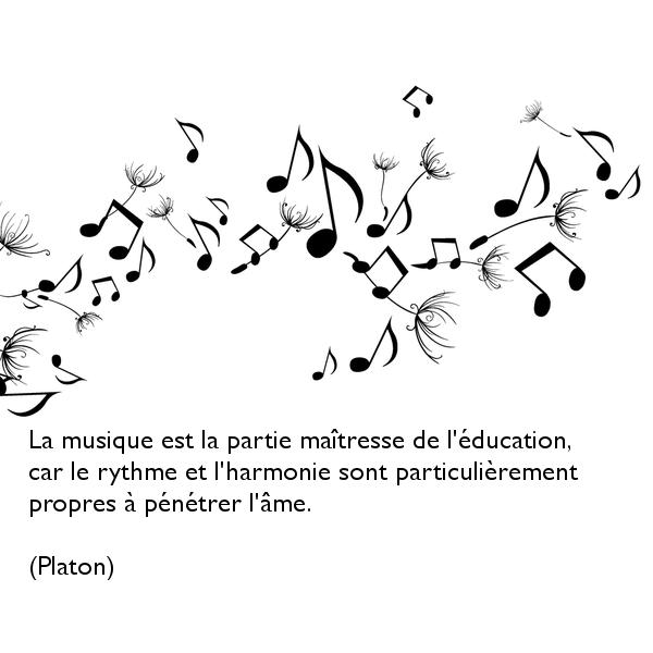 La Musique Est La Partie Maitresse De L Education Car Le Rythme Et