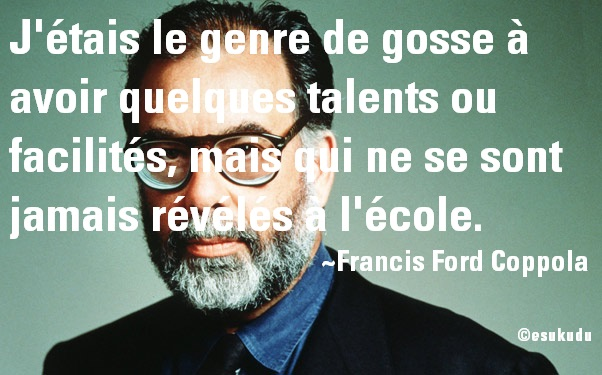 esukudu_francis-ford-coppola-école-talent